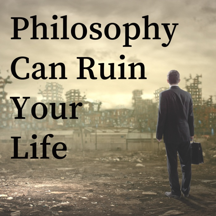 philosophy-can-ruin-your-life